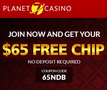Planet 7 No Deposit Bonus Code $65 Free Chip